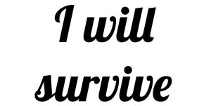 i will survive topf 2
